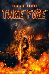 Take Fire (Combustion Chronicles Book 1) Kindle Edition