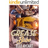 Grease Babe (The OGs Book 2)