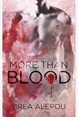 More Than Blood: MMMMM Dark Paranormal romance (Blood Series Book 1) Kindle Edition