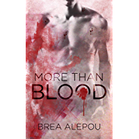 More Than Blood: MMMMM Dark Paranormal romance (Blood Series Book 1) (English Edition)