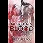 More Than Blood: MMMMM Dark Paranormal romance (Blood Series Book 1) (English Edition)