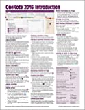 OneNote 2016 Introduction Quick Reference Guide - Windows Version (Cheat Sheet of Instructions, Tips & Shortcuts - Laminated Card)