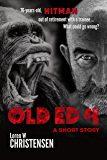 OLD ED 4: A Short Story
