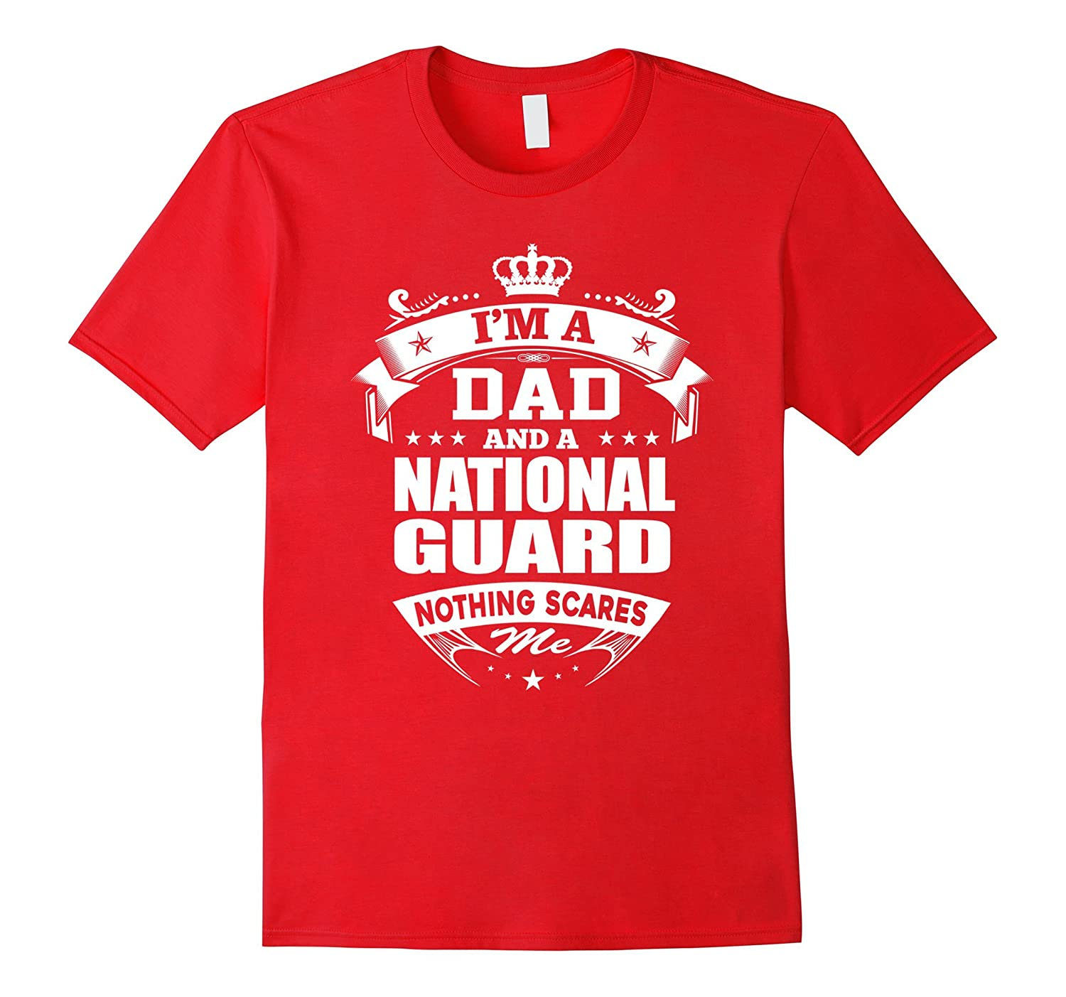 Dad And NATIONAL GUARD - Fathers Day Funny Job Gift Shirts-PL