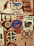 Mountain Mist Blue Book of Quilts (1996 publication)