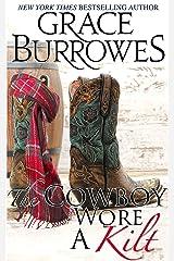 The Cowboy Wore a Kilt Kindle Edition