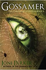 Gossamer: Book Three of The Chronicles of Eledon Kindle Edition