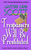 Trespassers Will Be Prostituted: A Gotcha Detective Agency Mystery (English Edition)