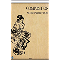 Composition: A Series of Exercises in Art Structure for the Use of Students and Teachers [Illustrated edition] book cover