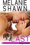 My Last - Riley & Chelle (Crossroads, Book 2)