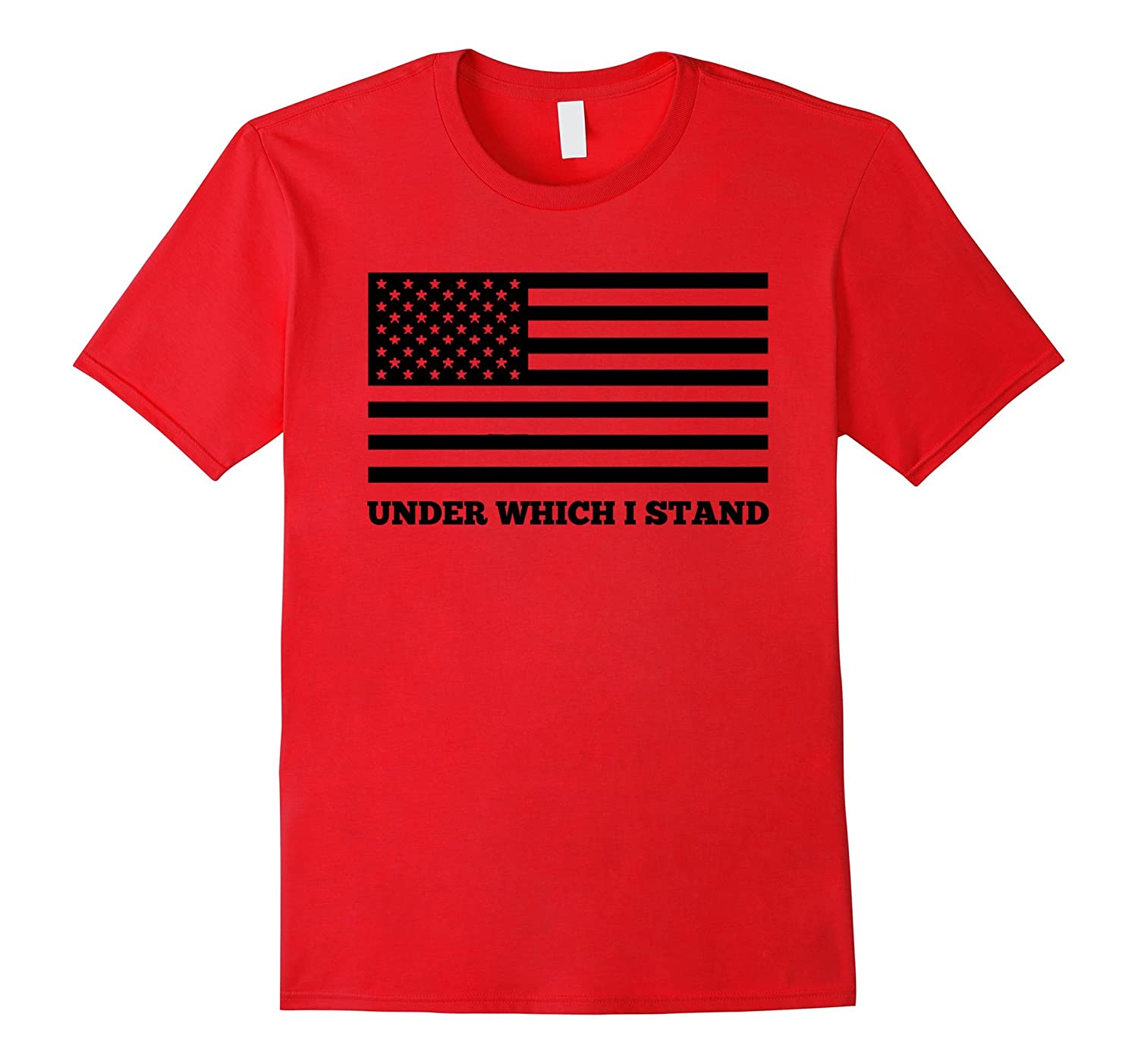 American Under Which I Stand National Anthem Flag T-Shirt-BN