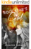 Rock Star's Girl (A Hollywood Dating Story Series)
