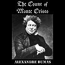 The Count Of Monte Cristo (Unabridged) (English Edition)