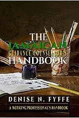 The Jamaican Guidance Counsellor's Handbook Kindle Edition