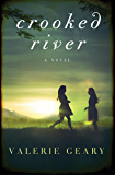 Crooked River: A Novel