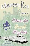 Chick-Lit Saved My Life: Book 1 (Chick-Lit Trilogy) (English Edition)
