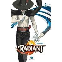 Radiant, Tome 2 :