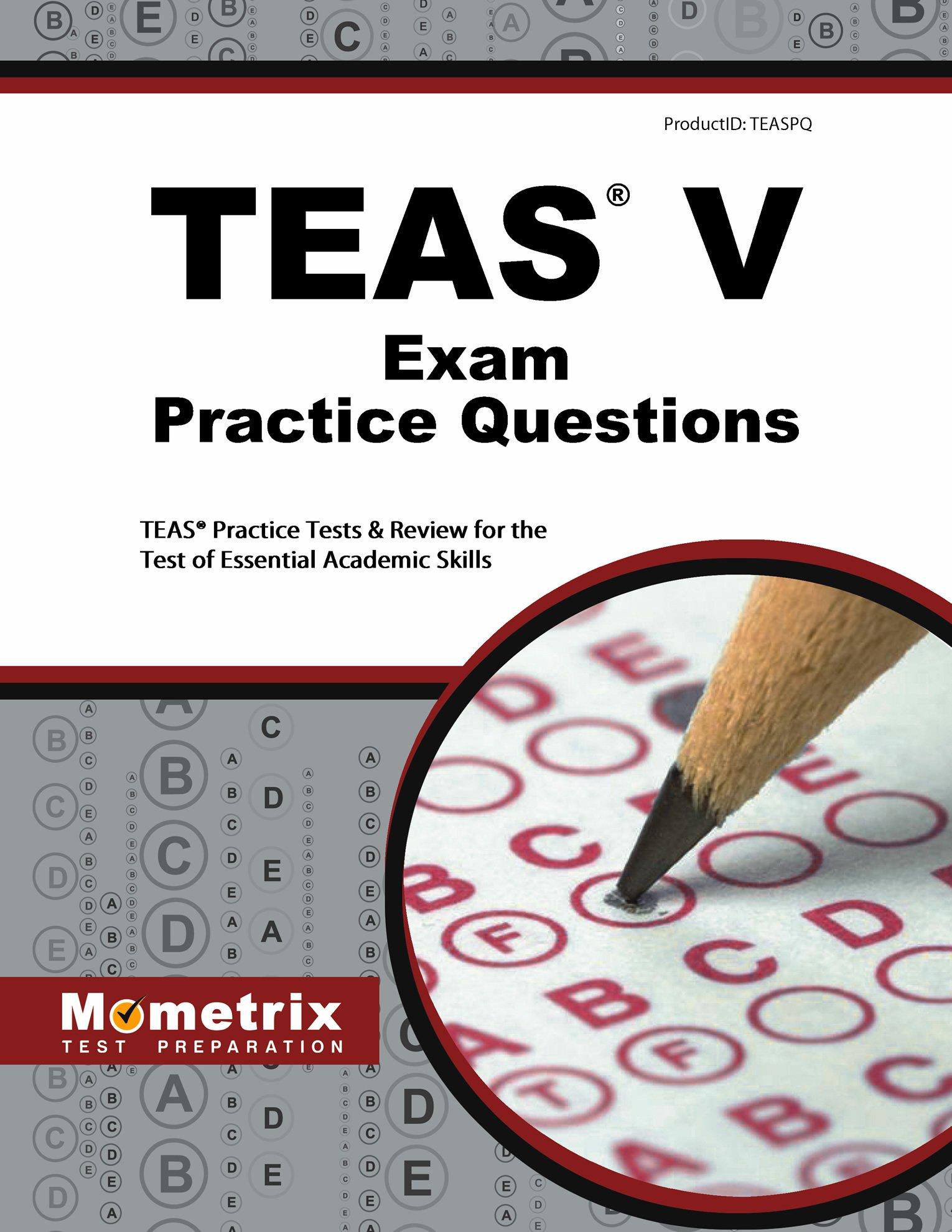 TEAS Exam Practice Questions Essential