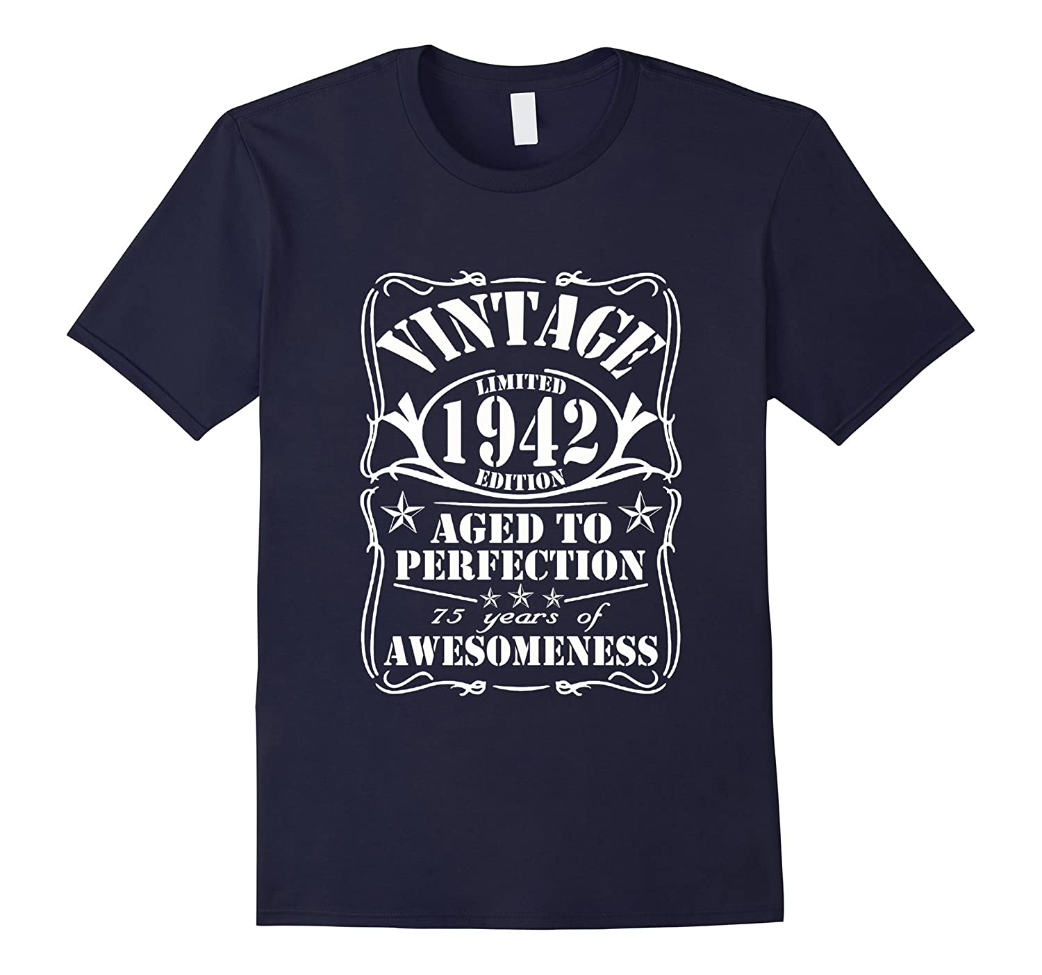 Vintage Age 75 Years 1942 Perfect 75th Funy Birthday Gift T--PL