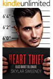 Heart Thief: An Enemies to Lovers Romantic Suspense (Black Market Billionaire Book 1)