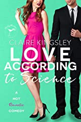 Love According to Science: A Hot Enemies to Lovers Romantic Comedy Kindle Edition