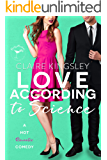 Love According to Science: A Hot Enemies to Lovers Romantic Comedy
