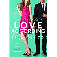 Love According to Science: A Hot Enemies-to-Lovers Romantic Comedy (English Edition)