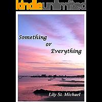 Something or Everything (English Edition)