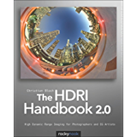 The HDRI Handbook 2.0: High Dynamic Range Imaging for Photographers and CG Artists book cover