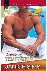 Dance of Temptation (Kimani Hotties) Mass Market Paperback