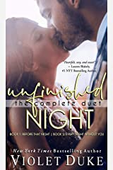 Unfinished Night -- The Complete Duet: Caine & Addison, Books 1 & 2 Box Set (Unfinished Love Series, Bk 1 & 2 Bundle) Kindle Edition