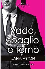 Vado, sbaglio e torno (Italian Edition) Kindle Edition