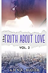 The Truth About Love Vol:II Kindle Edition