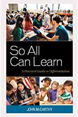 So All Can Learn: A Practical Guide to Differentiation Kindle Edition