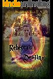 Rebecca's Destiny (Redemption Book 2)