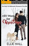 All I Want for Christmas: A Sweet Christmas Romance