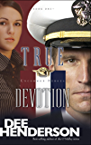 True Devotion (Uncommon Heroes Book 1)