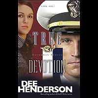 True Devotion (Uncommon Heroes Book 1)
