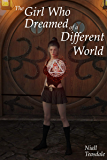 The Girl Who Dreamed of a Different World (English Edition)