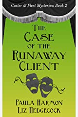 The Case of the Runaway Client (Caster & Fleet Mysteries Book 2) Kindle Edition