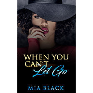 When You Can't Let Go (Damaged Love Series Book 1)