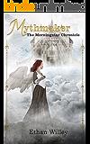 Mythmaker: The Morningstar Chronicle
