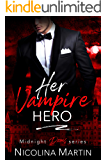 Her Vampire Hero (Midnight Doms Book 4)