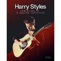 Harry Styles Ultimate Fan Book: Evolution of a Modern Superstar