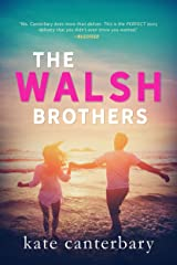 The Walsh Brothers Kindle Edition