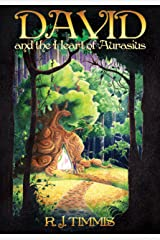 David and the Heart of Aurasius (World of Esmorde Book 1) Kindle Edition