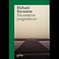 Encuentros pragmáticos (CLA-DE-MA / Filosofía nº 302678) (Spanish Edition)
