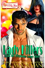 Lady Killers: from the Jellybean Candy Shop (The Candy Shop Series Book 12) Kindle Edition