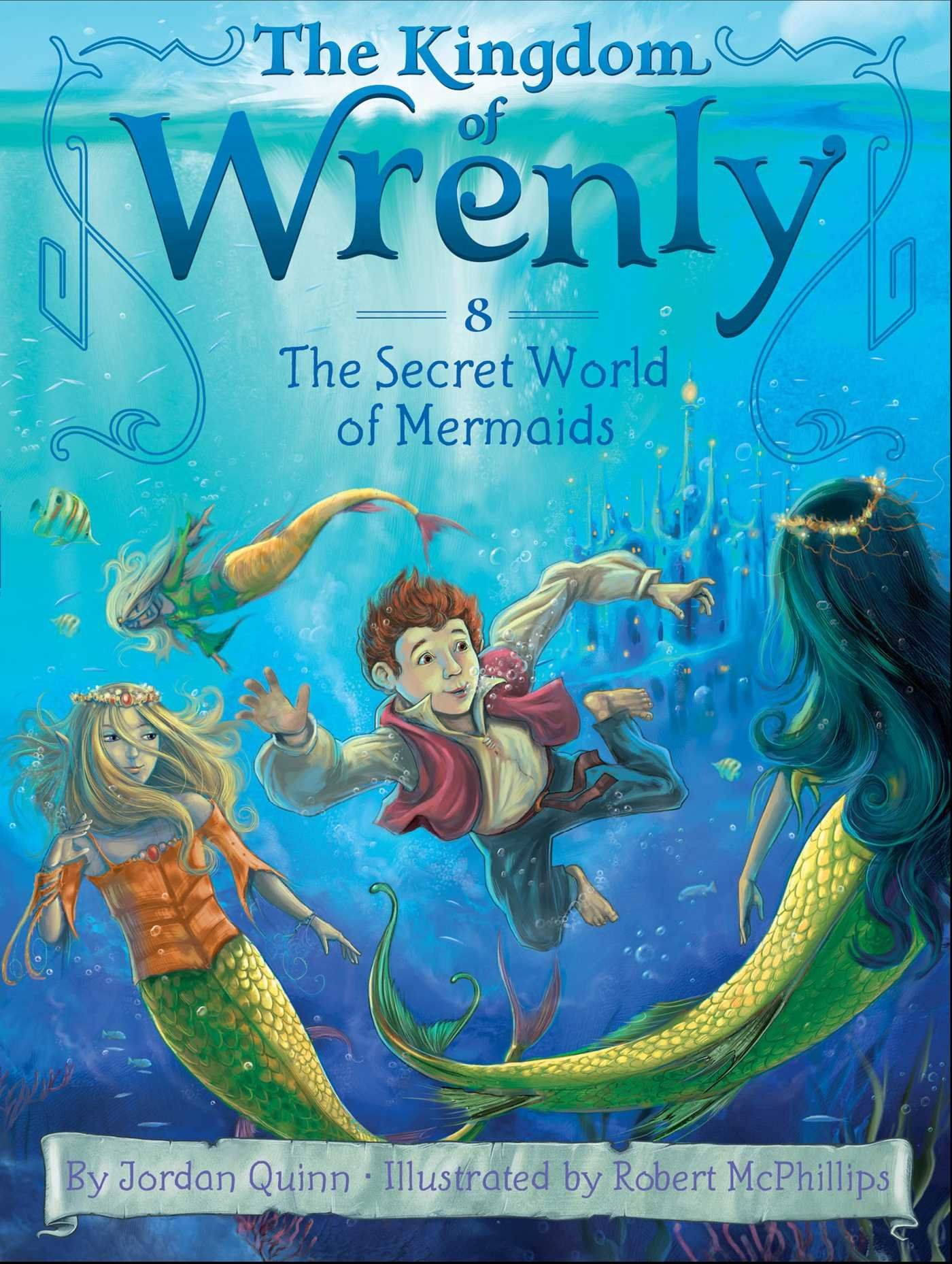 The Secret World of Mermaids (The Kingdom of Wrenly) ebook