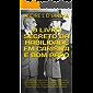 O LIVRO SECRETO DA HABILIDADE EM CARISMA E BOM PAPO: Adquira Carisma Aprendendo a Iniciar e Conduzir Conversas com Qualquer Pessoa, Evitando Silêncios, ... de Assunto (Engenharia Humana 3)